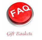 Gift Basket FAQ