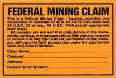 Metal Federal Mining Claim Sign